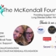 Michelle Williams of MMK Realty LLC launches The McKendall Foundation
